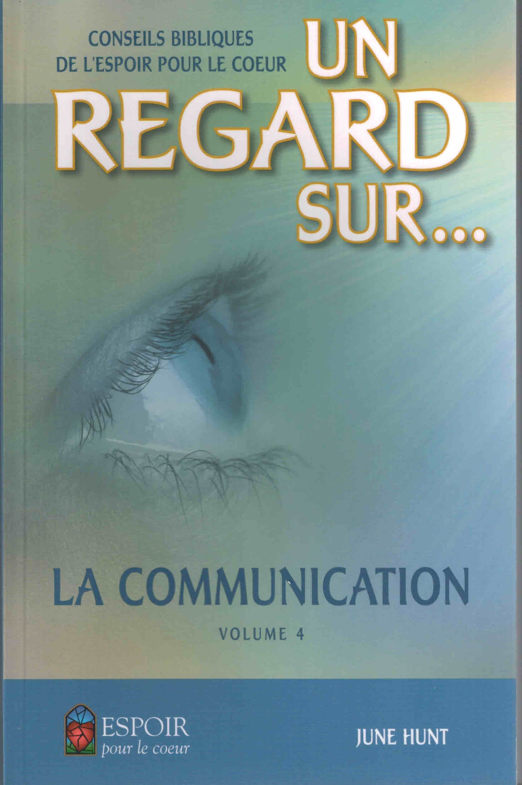 Un regard sur la communication