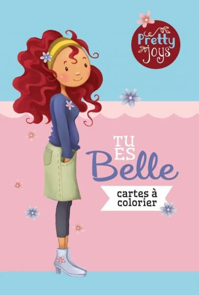 Tu es belle - cartes à colorier