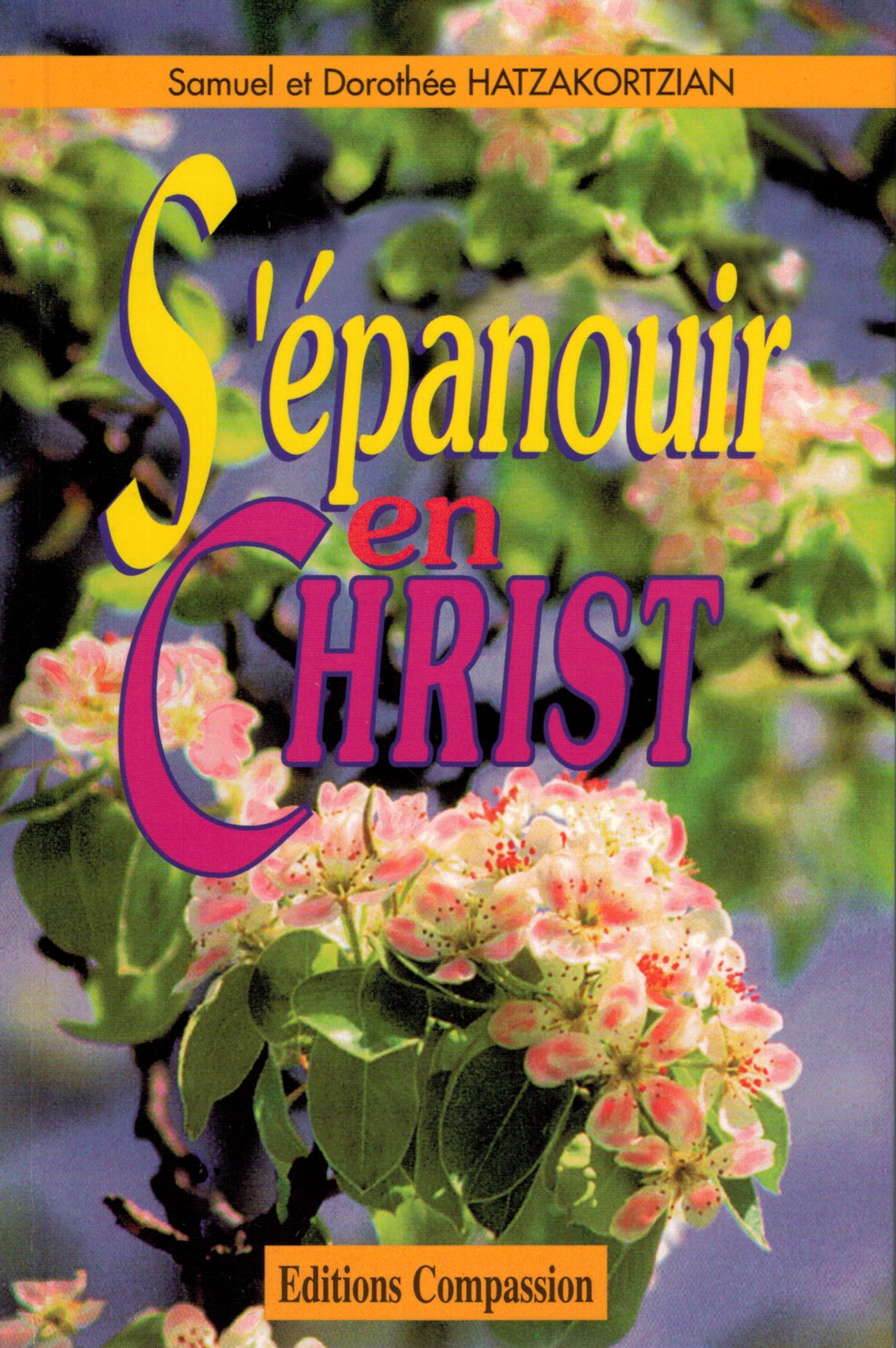 S'épanouir en Christ
