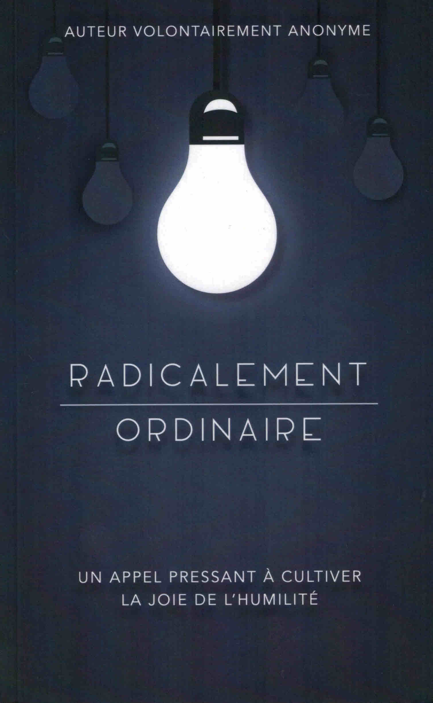 Radicalement ordinaire