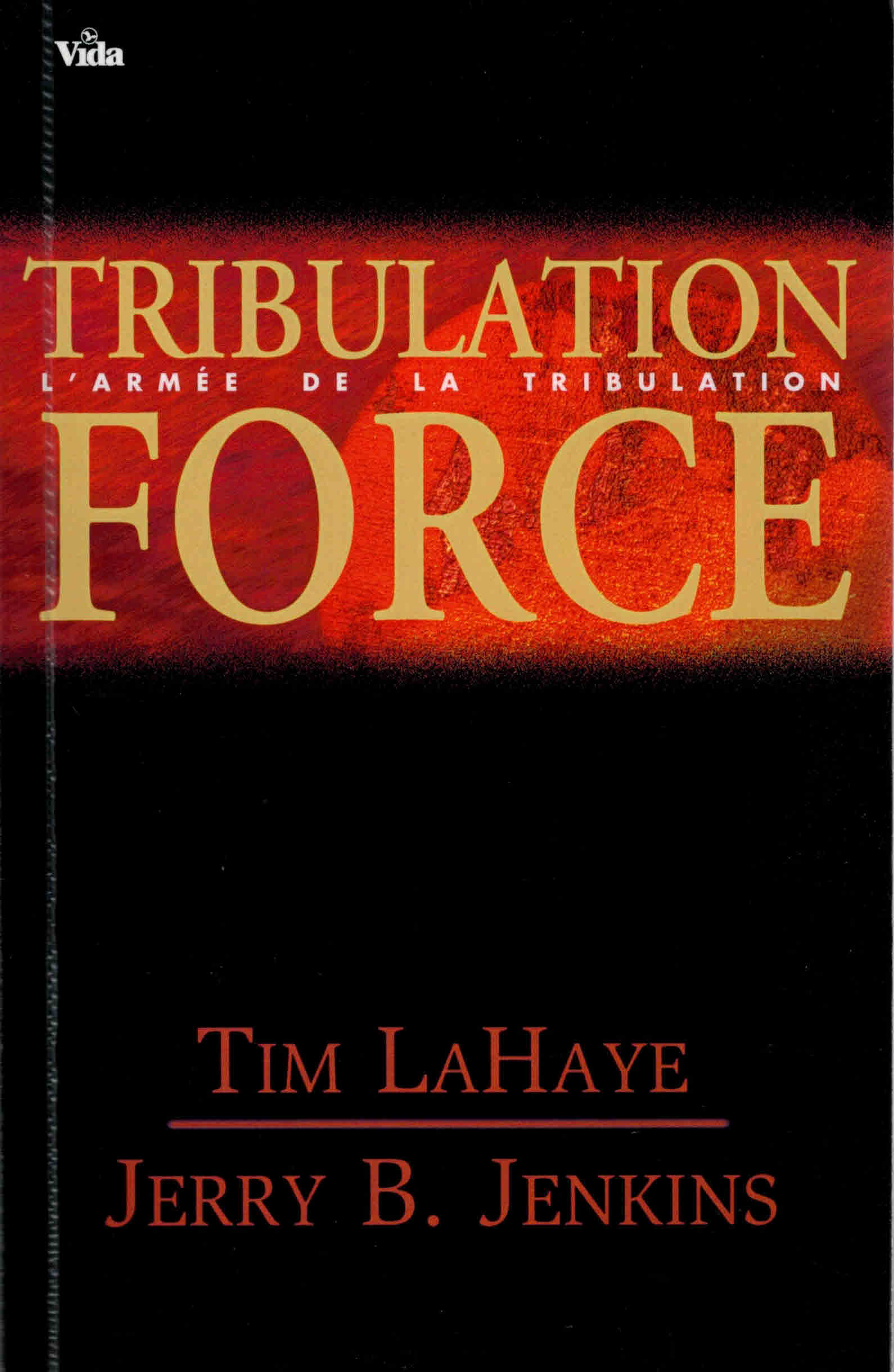 Tribulation Force L'armée de la tribulation