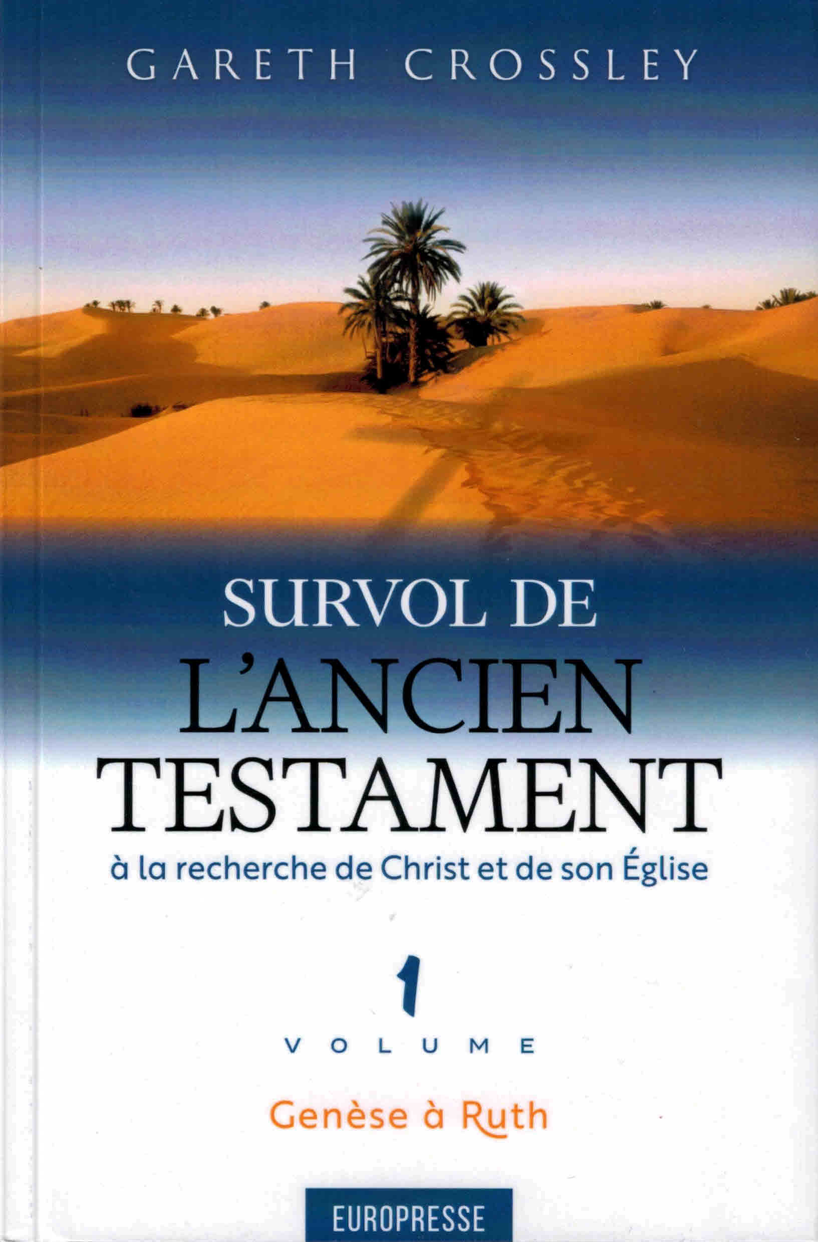 Survol de l'Ancien Testament volume 1