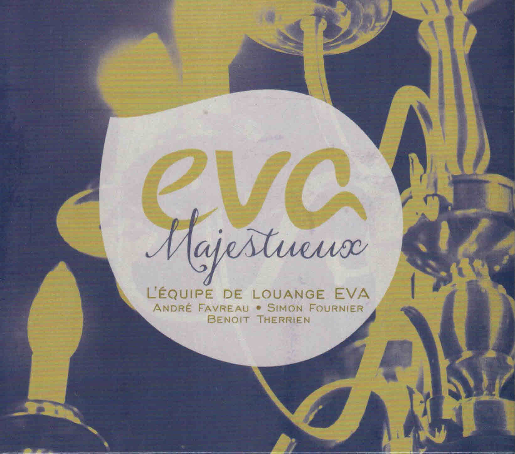 CD Eva Majestueux